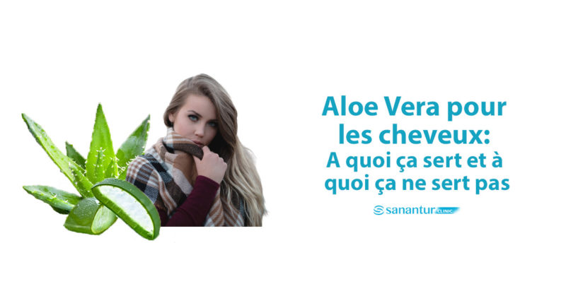 Aloe Vera pour les cheveux